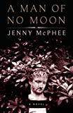 McPhee, Jenny: A Man of No Moon
