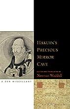 Hakuin's Precious Mirror Cave: A Zen…