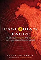 Cascadia's Fault: The Earthquake and…