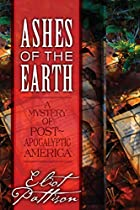 Ashes of Earth: A Mystery in…