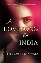 A Lovesong for India: Tales from the East…