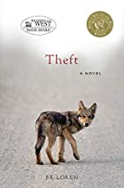 Theft: A Novel by BK Loren
