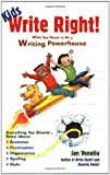 Venolia, Jan: Kids Write Right!: What You Need to Be a Writing Powerhouse