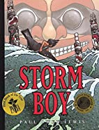 Storm Boy by Paul Owen Lewis