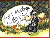 Dodd, Lynley: Hairy Maclary&#39;s Bone