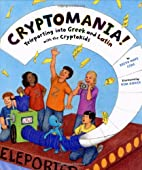 Cryptomania!: Teleporting into Greek and…