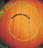 Levenson, George: Pumpkin Circle: The Story of a Garden