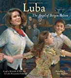McCann, Michelle Roehm: Luba: The Angel of Bergen-Belsen