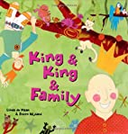 King and King and Family by Linda de Haan