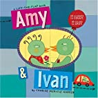 Amy & Ivan: What's in That Truck? by Charise…