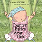 Country Babies Wear Plaid (An Urban Babies…