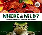 Where in the Wild?: Camouflaged Creatures…