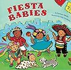 Fiesta Babies by Carmen Tafolla