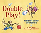 Double Play: Monkeying Around with Addition…
