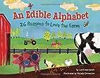 An Edible Alphabet: 26 Reasons to Love the…