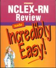NCLEX-RN Review Made Incredibly Easy! (Book…