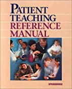 Patient Teaching Reference Manual (Book with…