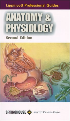 lippincott-professional-guides-anatomy-physiology-lippincotts-healthcare-professional-guides