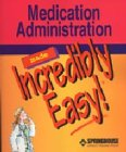 medication-administration-made-incredibly-easy