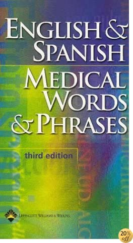 English & Spanish Medical Words & Phases, Third Edition