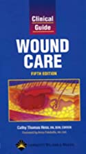 Clinical Guide: Wound Care (Clinical Guide:…