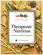 Therapeutic Nutrition: A Guide to Patient…