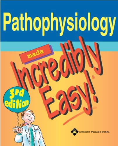 pathophysiology-made-incredibly-easy-incredibly-easy-series