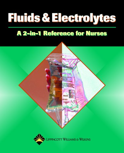 fluids-and-electrolytes-a-2-in-1-reference-for-nurses-2-in-1-reference-for-nurses-series