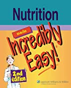 Nutrition Made Incredibly Easy! by…