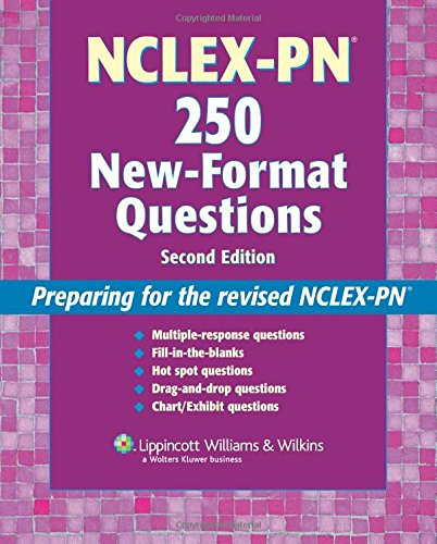 nclex-pn-250-new-format-questions-preparing-for-the-revised-nclex-pn-nursing-review-practice