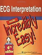 ECG Interpretation Made Incredibly Easy! by…