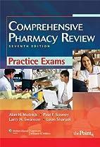 Comprehensive Pharmacy Review Practice Exams…