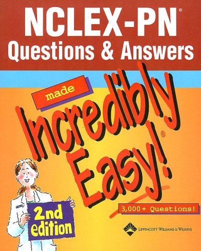 nclex-pn-questions-answers-made-incredibly-easy-incredibly-easy-series