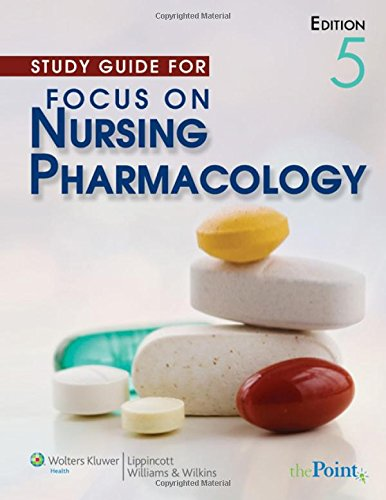 study-guide-for-focus-on-nursing-pharmacology
