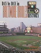 Day-by-Day in Baltimore Orioles History by…