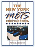 Peter Bjarkman: The New York Mets Encyclopedia