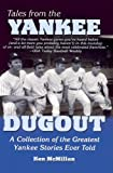 Ken Williams: Tales from the Yankee Dugout