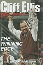 Cliff Ellis: The Winning Edge by Sports…
