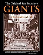 The Original San Francisco Giants : The…