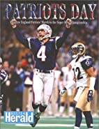 Patriots Day: The New England Patriots'…