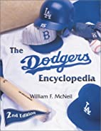 The Dodgers Encyclopedia by William McNeil