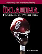 Oklahoma Football Encyclopedia by Ray Dozler