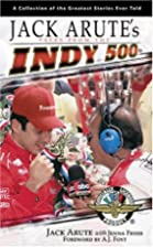 Jack Arute's Tales from Indy 500 by…