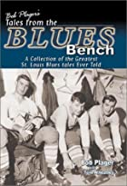 Bob Plager's Tales from the Blues Bench by…
