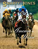 Linden-Levy, Erin: Smarty Jones: America&#39;s Horse