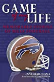 Sal Maiorana: Game of My Life: Memorable Stories of Buffalo Bills Football