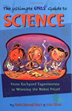 The Ultimate Girls' Guide to Science: From…