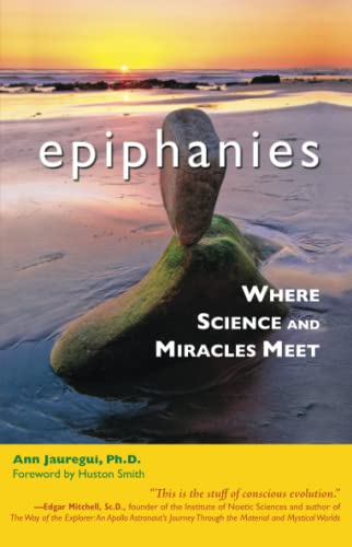 epiphanies-where-science-and-miracles-meet