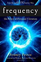 Frequency: The Power of Personal Vibration…