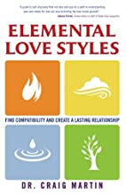 Elemental Love Styles: Find Compatibility…